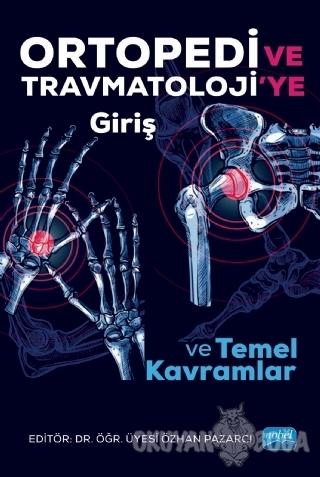 Ortopedi ve Trawmatoloji'ye Giriş ve Temel Kavramlar