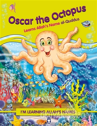 Oscar the Octopus Learns Allah's Name Al Quddus