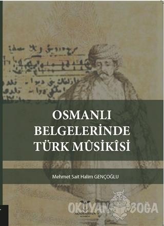 Osmanlı Belgelerinde Türk Musikisi