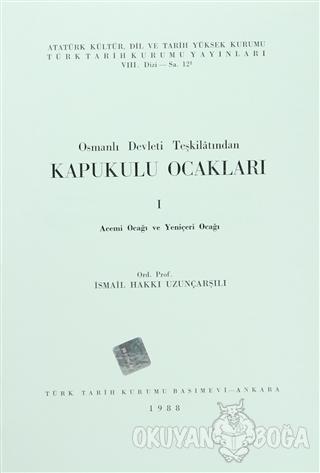 Osmanlı Devleti Teşkilatından Kapukulu Ocakları 1 - İsmail Hakkı Uzunç