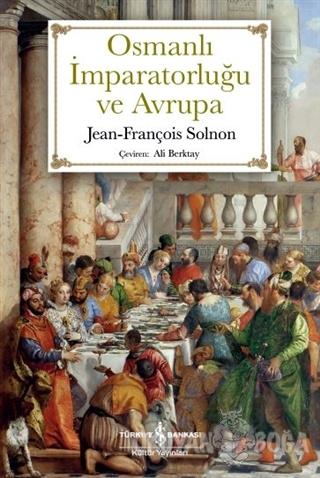 Osmanlı İmparatorluğu ve Avrupa