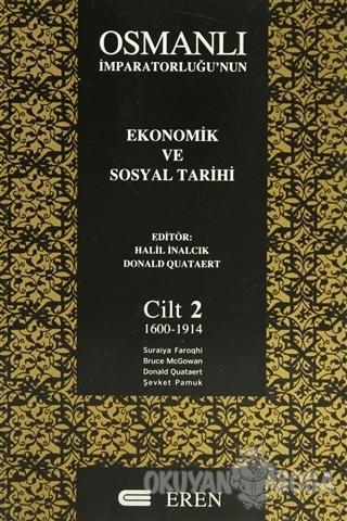 Osmanlı İmparatorluğu'nun Ekonomik ve Sosyal Tarihi Cilt: 2