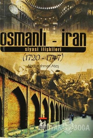 Osmanlı - İran Siyasi İlişkileri