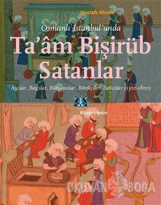 Osmanlı İstanbul'unda Ta'am Bişirüb Satanlar