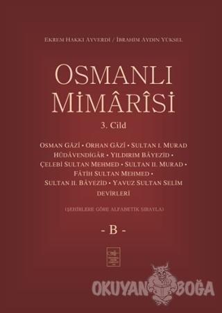 Osmanlı Mimarisi 3. Cilt - B (Ciltli)