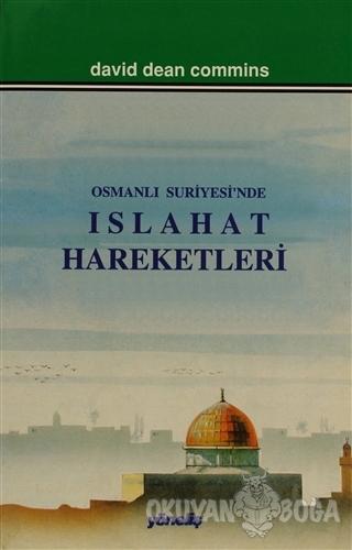 Osmanlı Suriyesi'nde Islahat Hareketleri - David Dean Commins - Yöneli