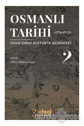 Osmanlı Tarihi 2 (1744-1922)