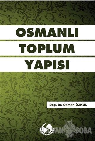 Osmanlı Toplum Yapısı