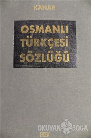 Osmanlı Türkçesi Sözlüğü Cilt: 2 (Ciltli)