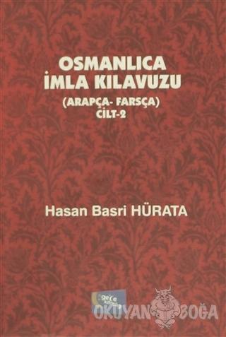 Osmanlıca İmla Kılavuzu Cilt 2