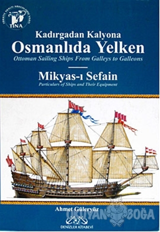 Osmanlıda Yelken - Ahmet Güleryüz - Denizler Kitabevi