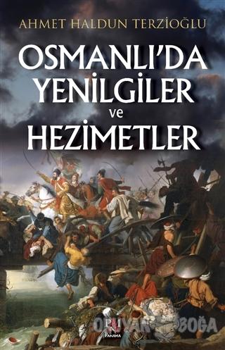 Osmanlı'da Yenilgiler ve Hezimetler