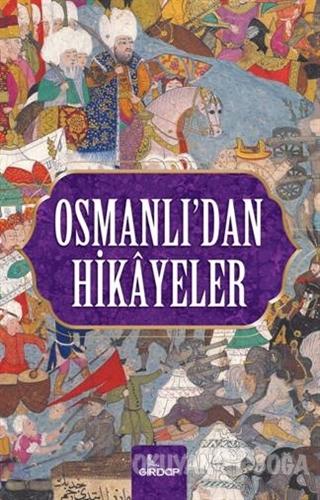 Osmanlı'dan Hikayeler - Harun Elçin - Girdap Kitap