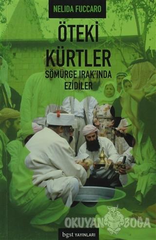 Öteki Kürtler - Nelida Fuccaro - Bgst Yayınları
