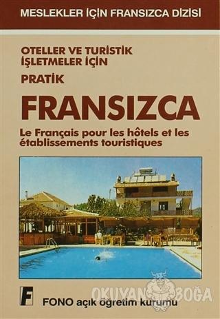Oteller ve Turistik İşletmeler için Pratik Fransızca