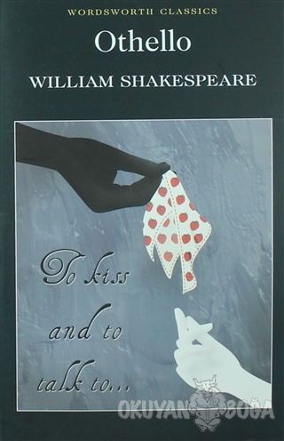Othello - William Shakespeare - Wordsworth Classics