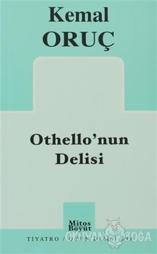 Othello'nun Delisi - Kemal Oruç - Mitos Boyut Yayınları