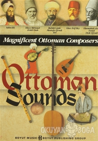 Ottoman Sounds Magnificent Ottoman Composers (Ciltli)