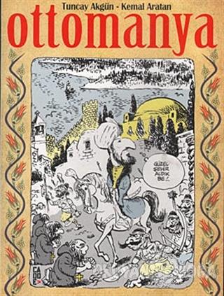 Ottomanya - Tuncay Akgün - Cadde Yayınları