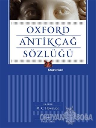 Oxford Antikçağ Sözlüğü - Kolektif - Kitap Yayınevi