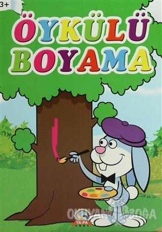 Öykülü Boyama - Kolektif - Ya-Pa Yayınları