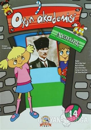 Oyun Akademisi 14 - Atatürk - Elif Üstün - Ya-Pa Yayınları