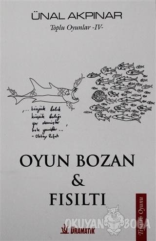 Oyun Bozan ve Fısıltı - Toplu Oyunlar 4