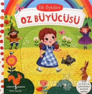 Oz Büyücüsü - İlk Öyküler (Ciltli) - Kolektif - İş Bankası Kültür Yayı