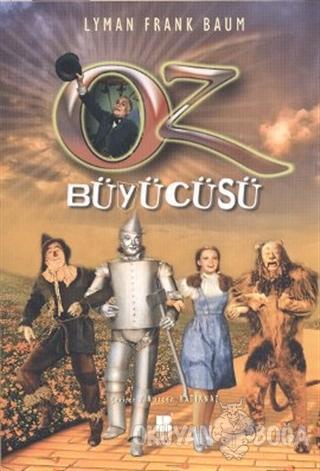 Oz Büyücüsü - Lyman Frank Baum - Bilge Kültür Sanat - Klasikler