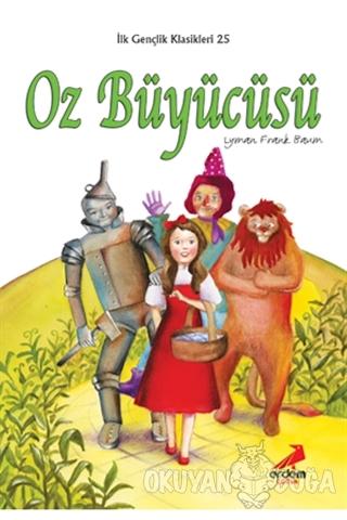Oz Büyücüsü - Lyman Frank Baum - Erdem Çocuk