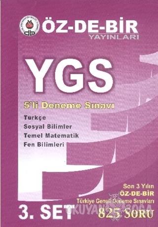 Özdebir YGS 5'li Deneme Sınavı (3. Set) - Kolektif - Öz-De-Bir Yayınla
