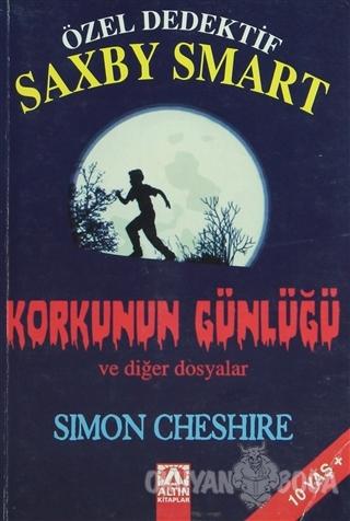 Özel Dedektif Saxby Smart - Korkunun Günlüğü ve Diğer Dosyalar - Simon