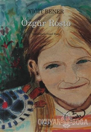 Özgür Rosto (Ciltli) - Yiğit Bener - Yapı Kredi Yayınları
