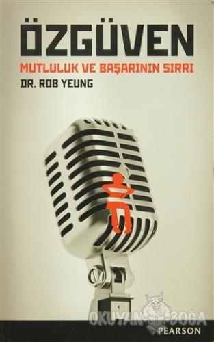 Özgüven - Rob Yeung - Pearson Çocuk Kitapları