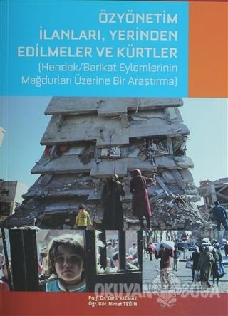 Özyönetim İlanları, Yerinden Edilmeler Ve Kürtler - Zahir Kızmaz - Heg