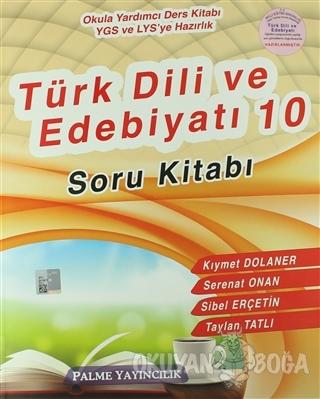 Palme 10. Sınıf Türk Dili ve Edebiyatı Soru Bankası 2017