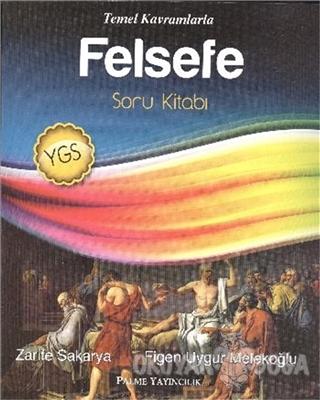 Palme YGS Felsefe Soru Kitabı - Zarife Sakarya - Palme Yayıncılık - Ha