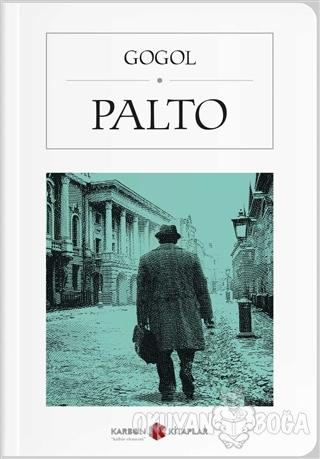 Palto (Cep Boy) - Nikolay Vasilyeviç Gogol - Karbon Kitaplar - Cep Kit