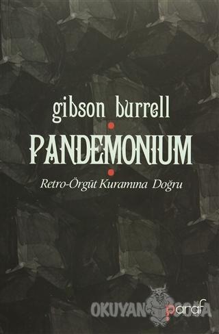 Pandemonium - Gibson Burrell - Paraf Kitabevi