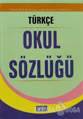 Parıltı Türkçe Okul Sözlüğü - Kolektif - Parıltı Yayınları