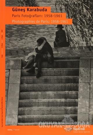 Paris Fotoğrafları: 1958-1961 / Photographies de Paris: 1958-1961 - Gü