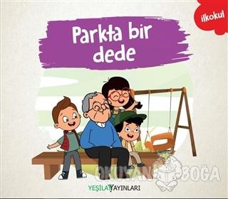 Parkta Bir Dede - Kolektif - Yeşilay Yayınları