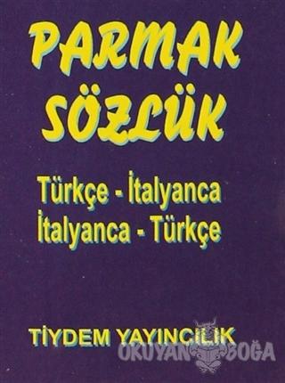Parmak Sözlük Türkçe- İtalyanca / İtalyanca - Türkçe