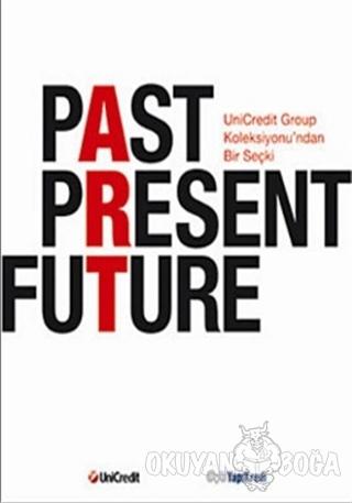 Past Present Future (Kutulu) - Kolektif - Yapı Kredi Yayınları Sanat