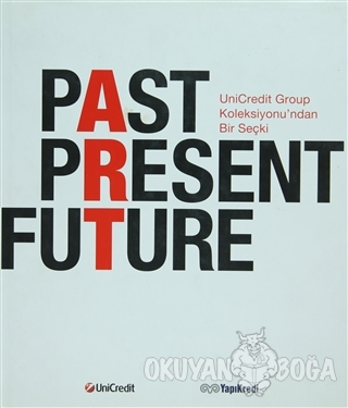 Past Present Future (Ciltli)