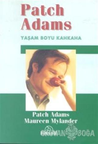 Patch Adams Yaşam Boyu Kahkaha - Patch Adams - Kuraldışı Yayınevi