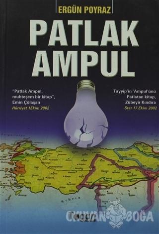 Patlak Ampul - Ergün Poyraz - Togan Yayıncılık