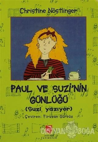 Paul ve Suzi'nin Günlüğü - Christine Nöstlinger - Aksoy Yayıncılık