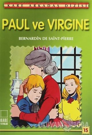 Paul ve Virgine - Bernardin de Saint-Pierre - Kare Yayınları - Okuma K