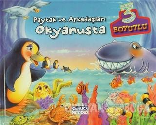 Paytak ve Arkadaşları Okyanusta (3 Boyutlu)